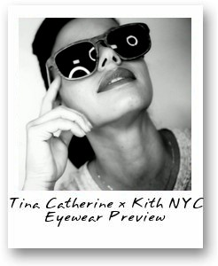 Tina Catherine x Kith NYC Eyewear Preview