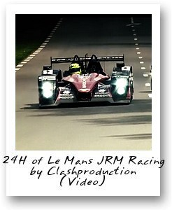 24H of Le Mans JRM Racing by Clashproduction