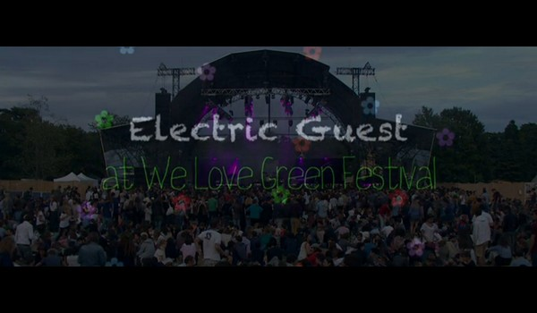 Electric Guest @ We Love Green Festival Live