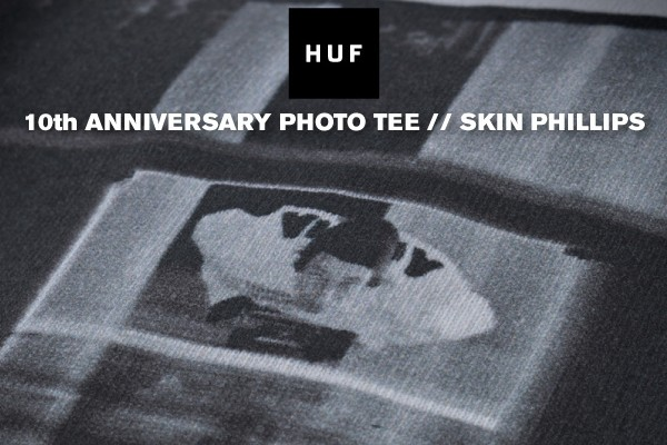 huf-10th-anniversary-photo-tee-skin-phillips-01