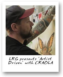 LRG presents 'Artist Driven' with CRAOLA