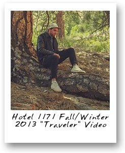 Hotel 1171 Fall/Winter 2013 'Traveler' Video