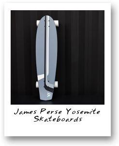 James Perse Yosemite Skateboards