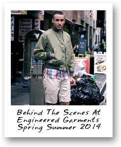 Behind The Scenes At Engineered Garments Spring Summer 2014