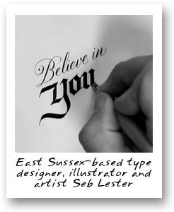 East Sussex-based type designer, illustrator and artist Seb Lester