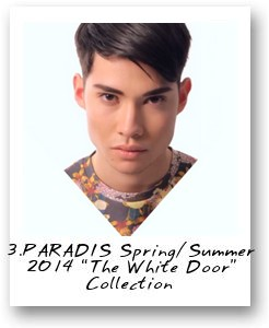 "3.PARADIS Spring/Summer 2014 ""The White Door"" Collection"