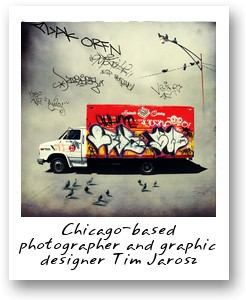 Chicago-based photographer and graphic designer Tim Jarosz