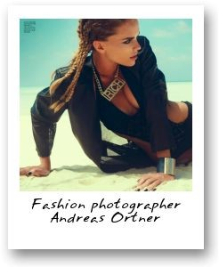 Fashion photographer Andreas Ortner