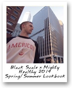 Black Scale x Mighty Healthy 2014 Spring/Summer Lookbook Video