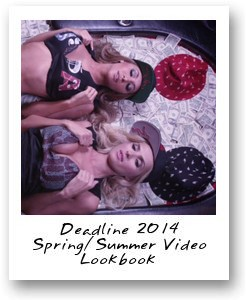 Deadline 2014 Spring/Summer Video Lookbook