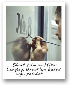 Short film on Mike Langley, Brooklyn based sign painter for Vassilaros & Sons Coffee Co.