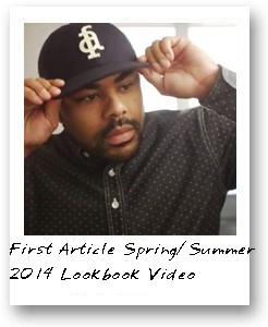 First Article 2014 Spring/Summer Lookbook Video