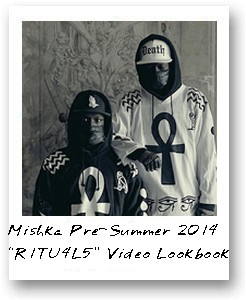 "Mishka Pre-Summer 2014 ""R1TU4L5"" Video Lookbook"