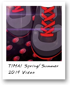 TIMAI Spring/Summer  2014 Video