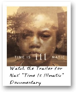 Watch the Trailer for Nas' 'Time Is Illmatic' Documentary