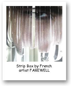 Strip Box by French artist FAREWELL