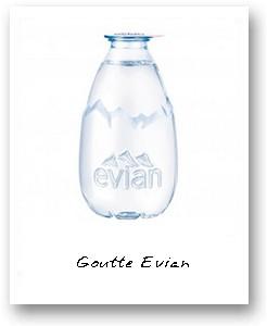 Goutte Evian