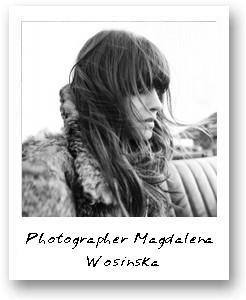 Photographer Magdalena Wosinska