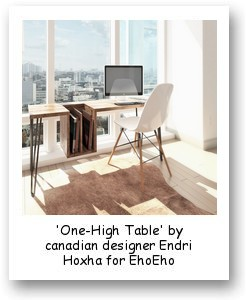 'One-High Table' by canadian designer Endri Hoxha for EhoEho