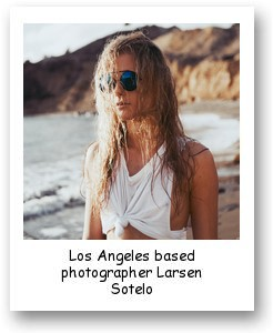 Los Angeles based photographer Larsen Sotelo