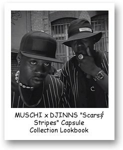 "MUSCHI x DJINNS ""Scars & Stripes"" Capsule Collection"