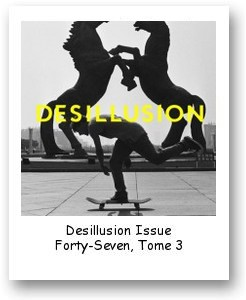 Desillusion Issue Forty-Seven, Tome 3