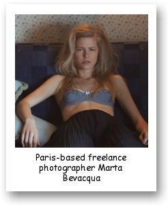 Paris-based freelance photographer Marta Bevacqua