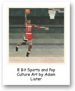 8 Bit Sports and Pop Culture Art by Adam Lister
