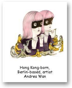 Hong Kong-born, Berlin-based, artist Andrea Wan