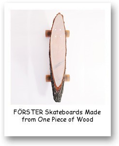 FÖRSTER Skateboards Made from One Piece of Wood