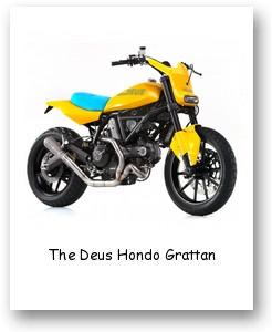 The Deus Hondo Grattan