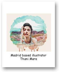 Madrid based illustrator Thani Mara