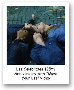 "Lee Celebrates 125th Anniversary with ""Move Your Lee"" video"