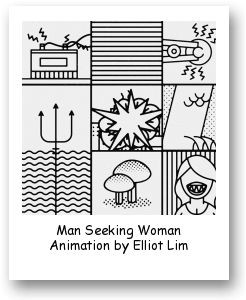 Man Seeking Woman Animation by Elliot Lim