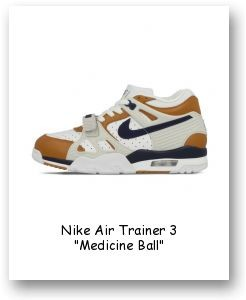 "Nike Air Trainer 3 ""Medicine Ball"""