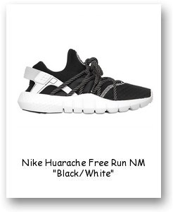 "Nike Huarache Free Run NM ""Black/White"""
