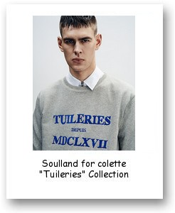 "Soulland for colette ""Tuileries"" Collection"