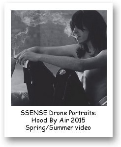SSENSE Drone Portraits: Hood By Air 2015 Spring/Summer video