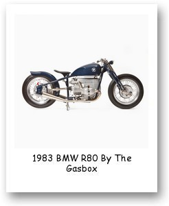1983 BMW R80 By The Gasbox