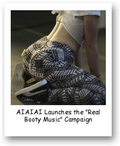 "AIAIAI Launches the ""Real Booty Music"" Campaign"