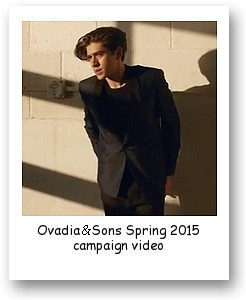 Ovadia & Sons Spring 2015 campaign video