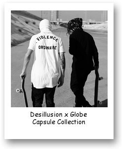 Desillusion x Globe Capsule Collection