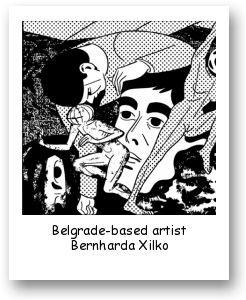 Belgrade-based artist Bernharda Xilko
