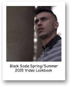 Black Scale Spring/Summer 2015 Video Lookbook