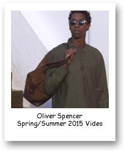 Oliver Spencer Spring/Summer 2015 Video