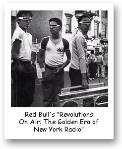 "Red Bull's ""Revolutions On Air: The Golden Era of New York Radio"""