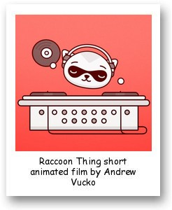 Raccoon Thing short animated film by Andrew Vucko