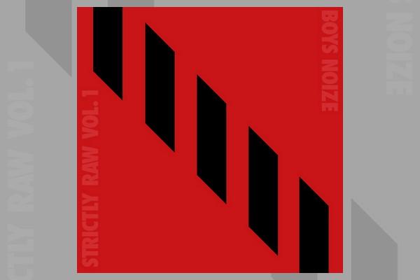 boys-noize-announces-strictly-raw-vol-1-double-vinyl-01