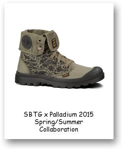 SBTG x Palladium 2015 Spring/Summer Collaboration