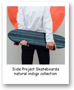 Side Project Skateboards Natural Indigo Collection